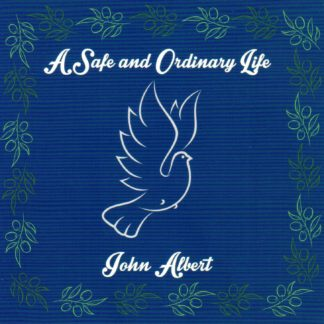 A Safe and Ordinary Life Front Cover
