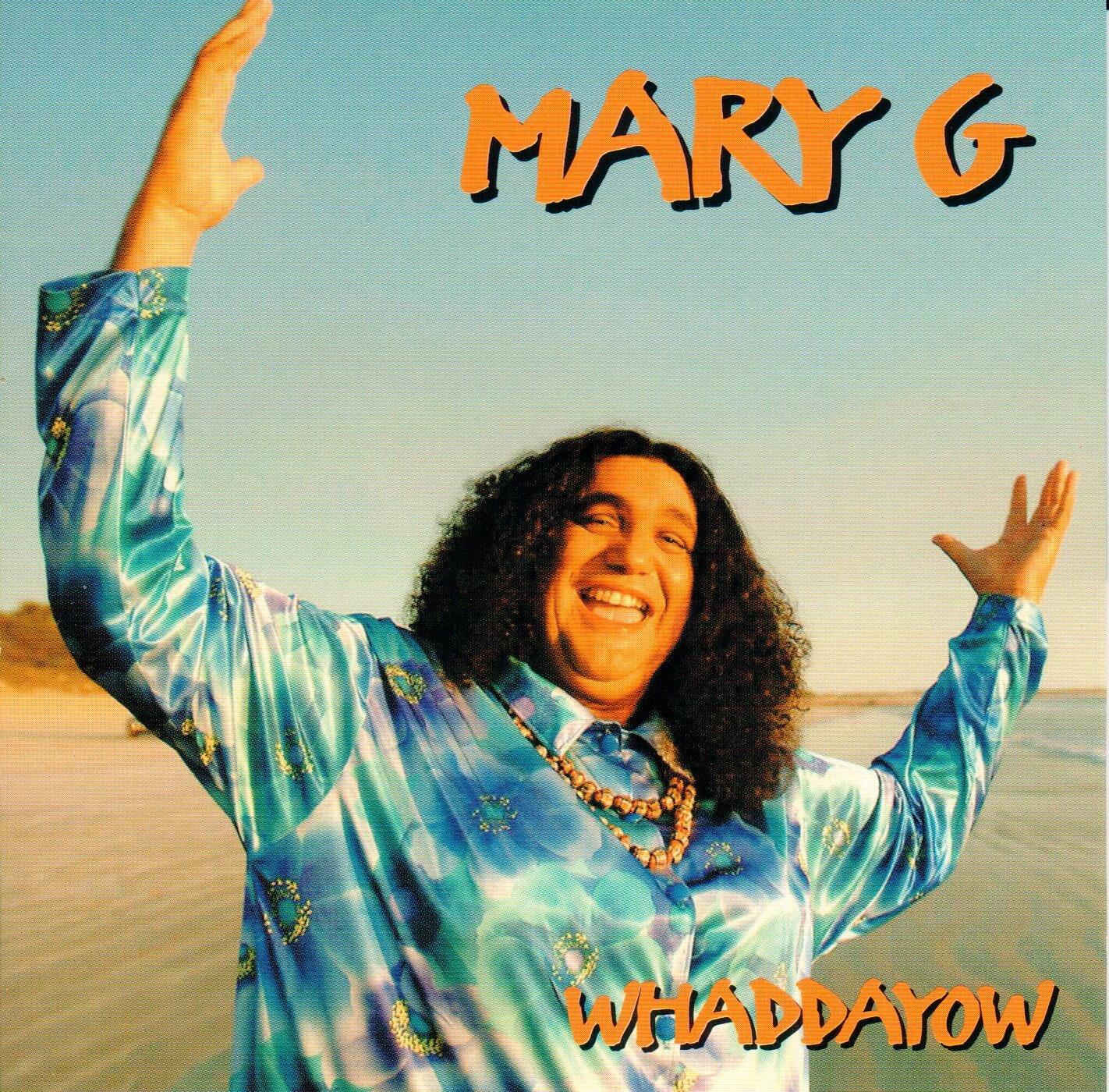 Whaddayow - Mary G